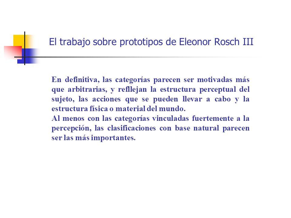 El trabajo sobre prototipos de Eleonor Rosch III