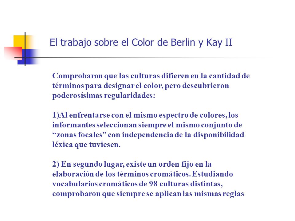 El trabajo sobre el Color de Berlin y Kay II