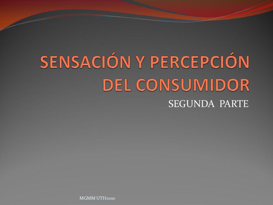 SENSACIÓN Y PERCEPCIÓN DEL CONSUMIDOR