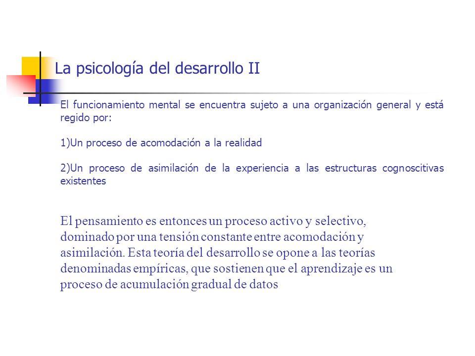 La psicología del desarrollo II