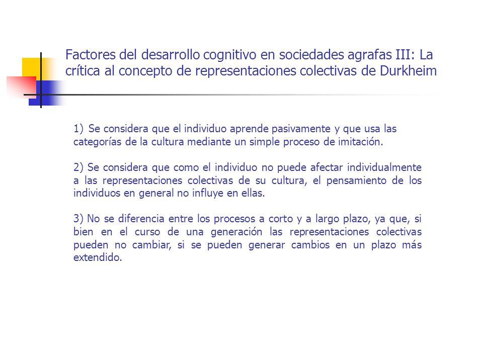 Factores del desarrollo cognitivo en sociedades agrafas III: La crítica al concepto de representaciones colectivas de Durkheim