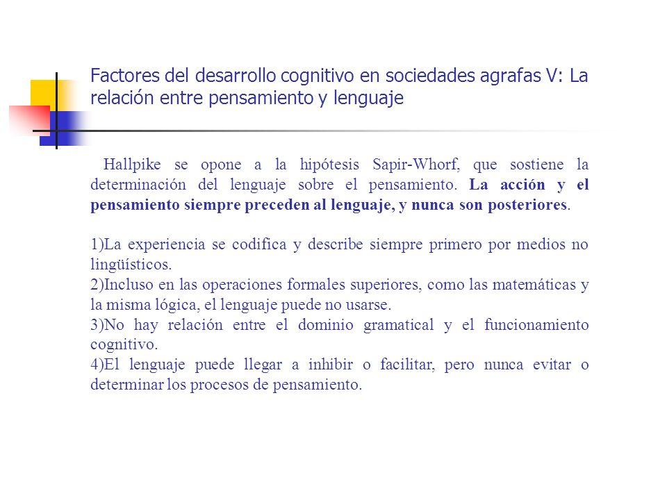 Factores del desarrollo cognitivo en sociedades agrafas V: La relación entre pensamiento y lenguaje