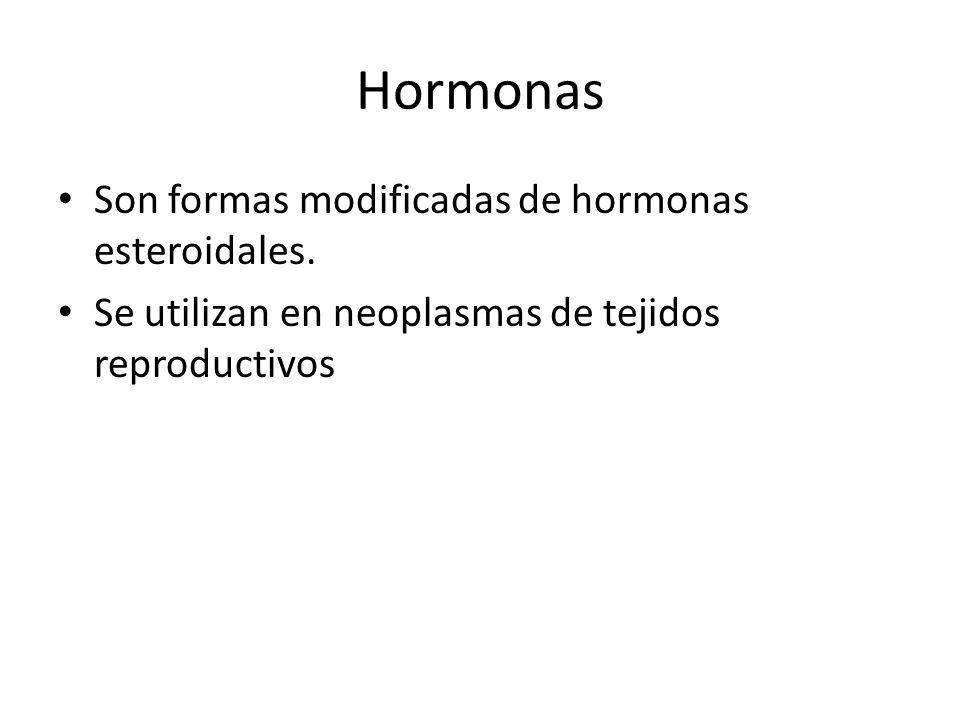 Hormonas Son formas modificadas de hormonas esteroidales.