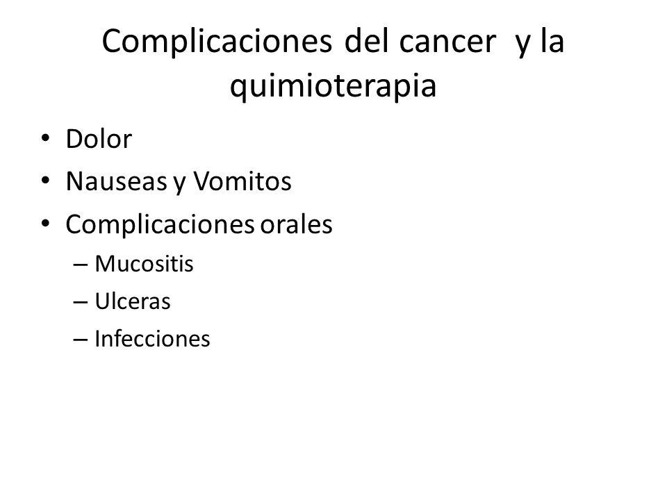 Complicaciones del cancer y la quimioterapia