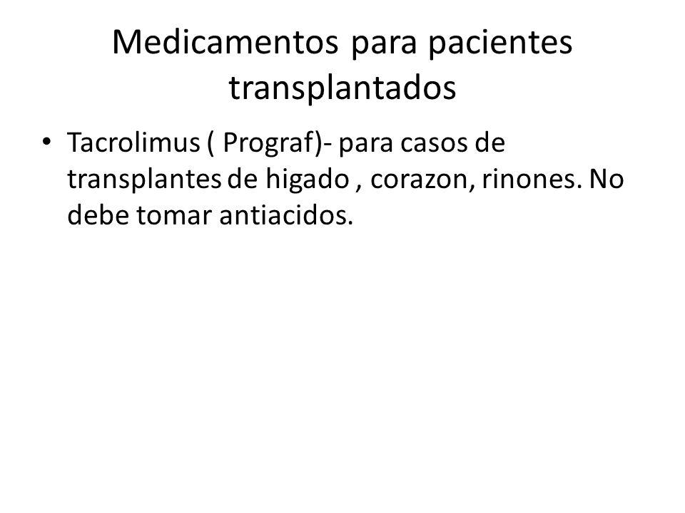 Medicamentos para pacientes transplantados