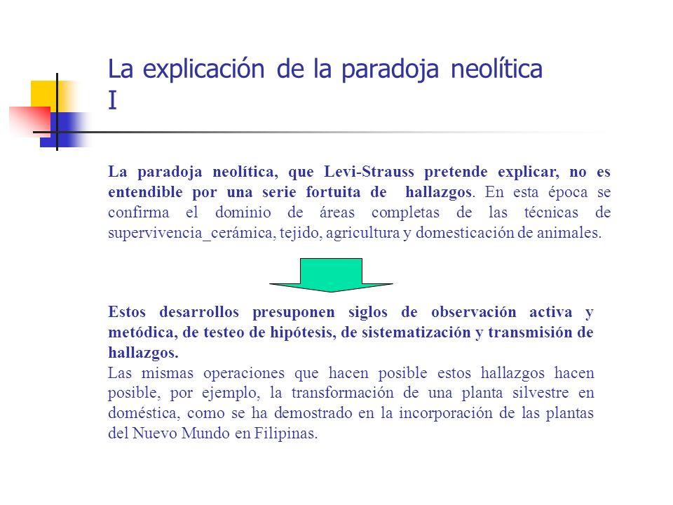 La explicación de la paradoja neolítica I