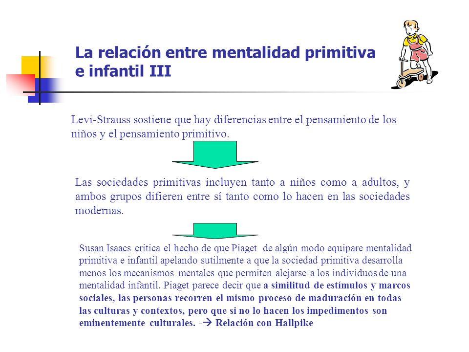 La relación entre mentalidad primitiva e infantil III