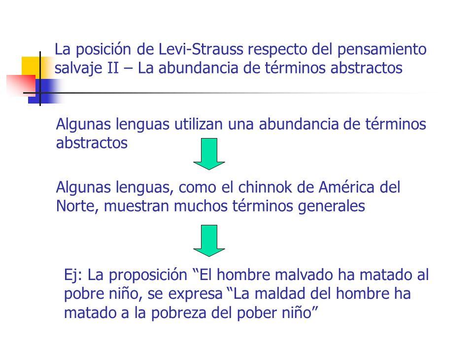 La posición de Levi-Strauss respecto del pensamiento salvaje II – La abundancia de términos abstractos
