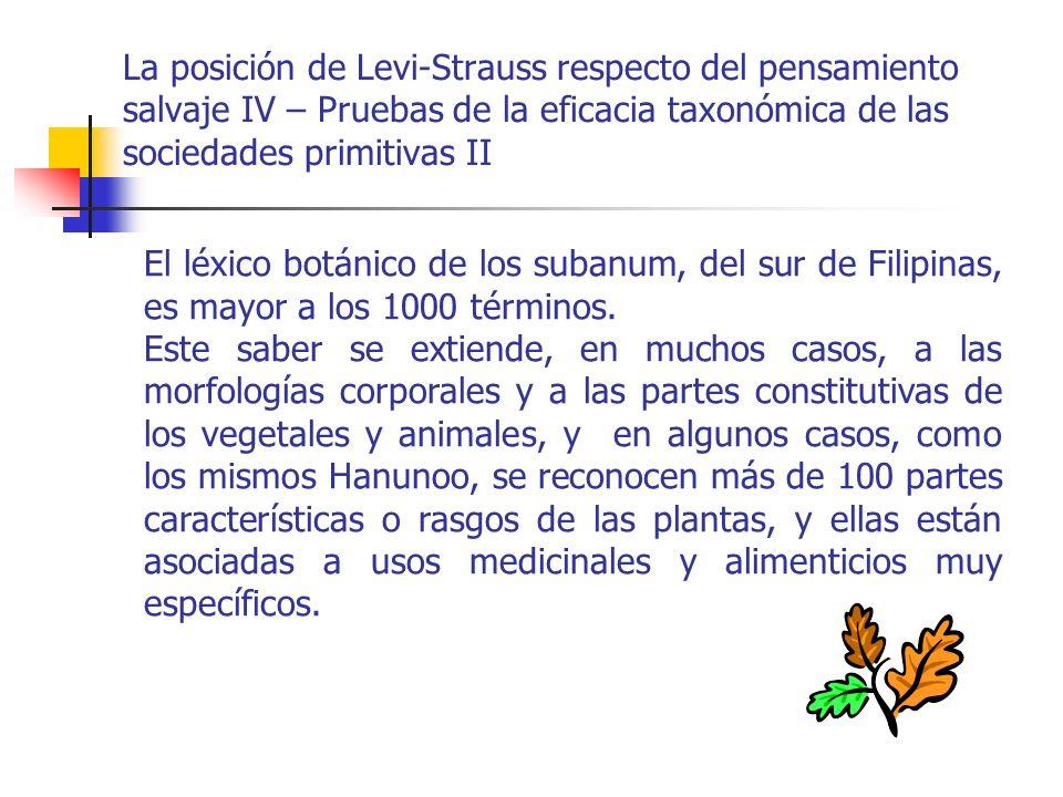 La posición de Levi-Strauss respecto del pensamiento salvaje IV – Pruebas de la eficacia taxonómica de las sociedades primitivas II