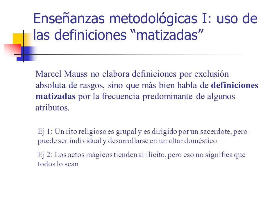Enseñanzas metodológicas I: uso de las definiciones matizadas
