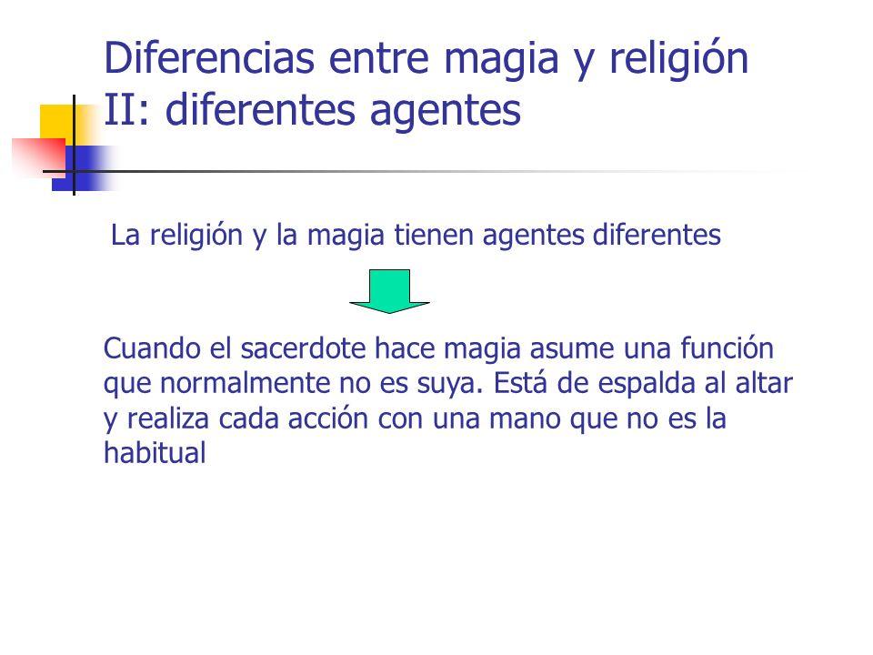 Diferencias entre magia y religión II: diferentes agentes