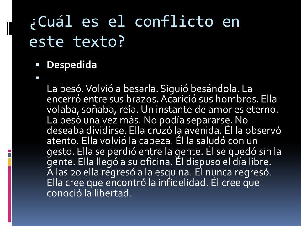 ¿Cuál es el conflicto en este texto