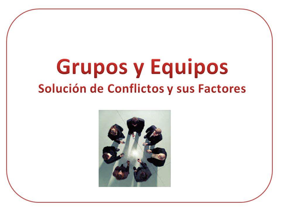 Solución de Conflictos y sus Factores