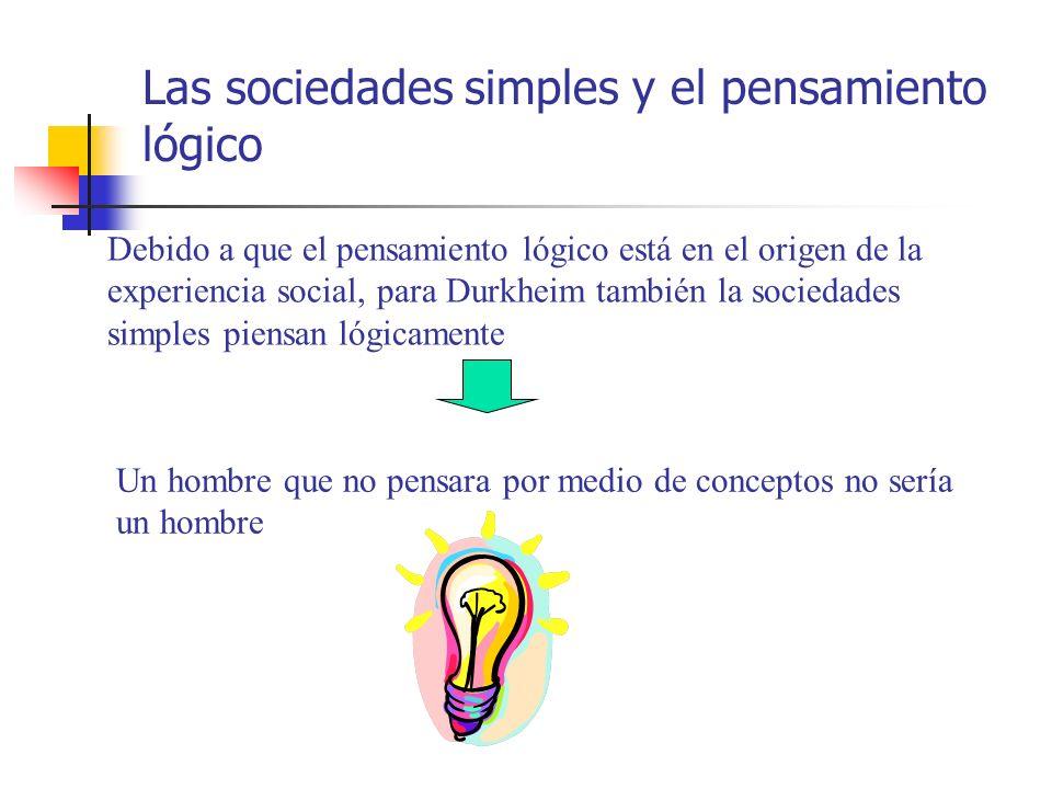 Las sociedades simples y el pensamiento lógico