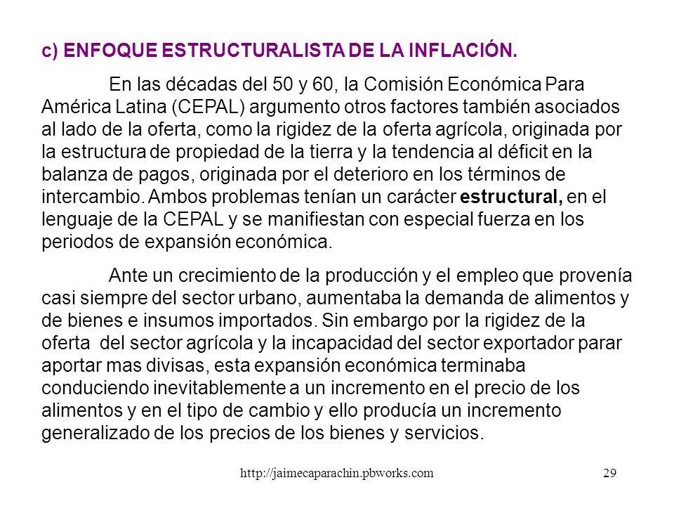 c) ENFOQUE ESTRUCTURALISTA DE LA INFLACIÓN.