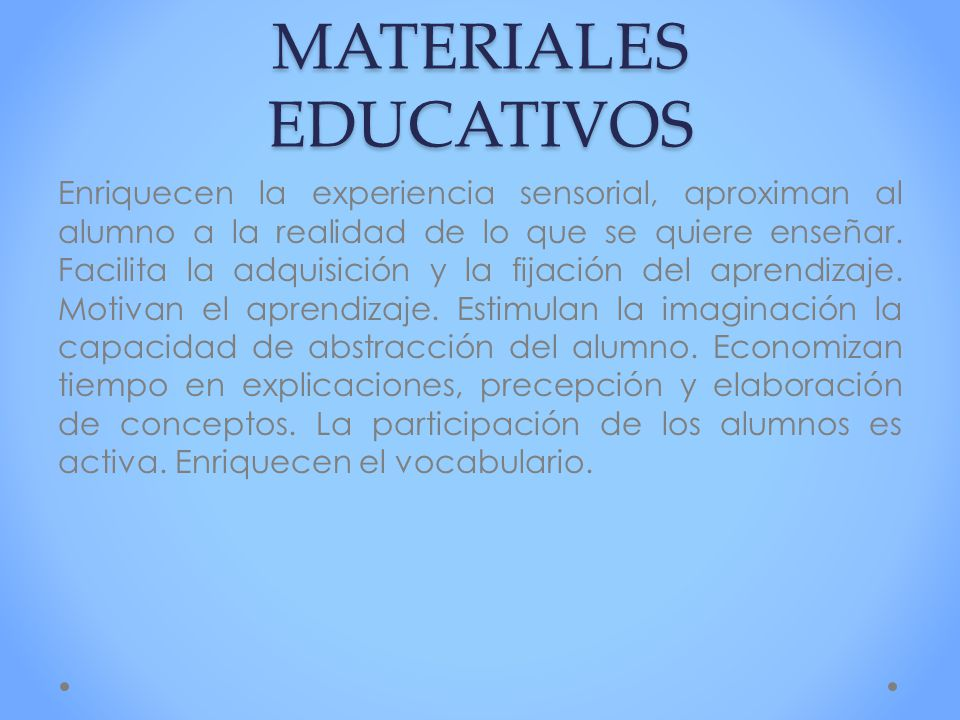 IMPORTANCIADE LOS MATERIALES EDUCATIVOS
