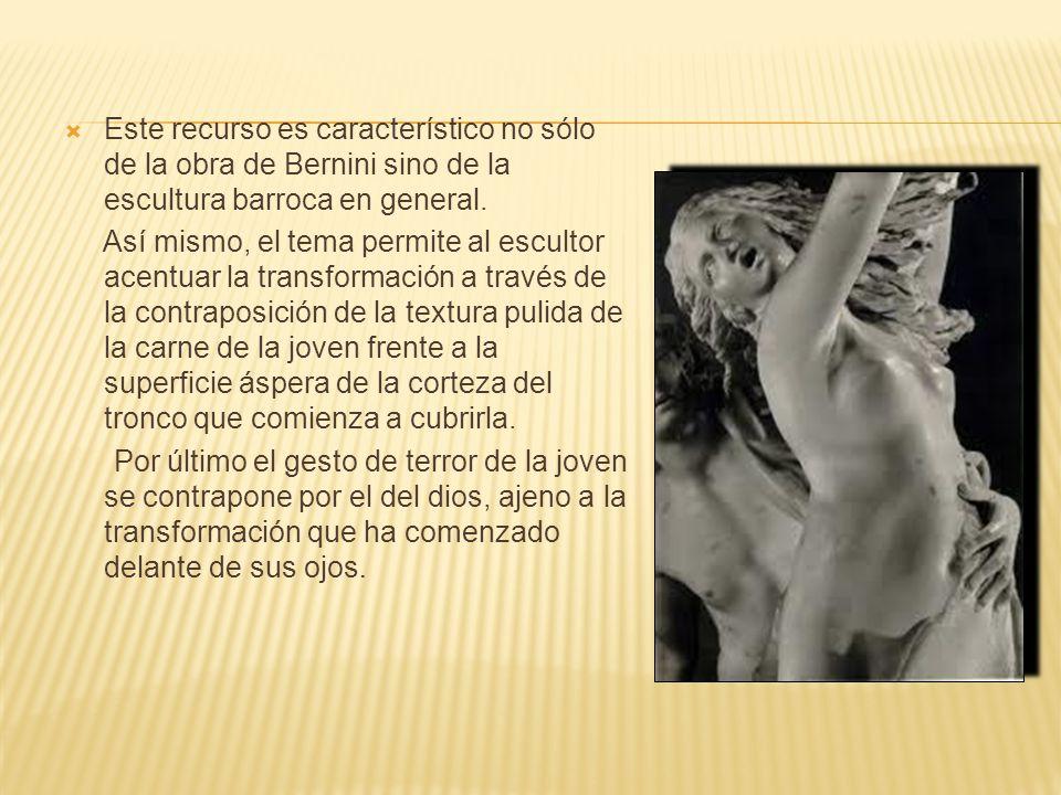 Este recurso es característico no sólo de la obra de Bernini sino de la escultura barroca en general.