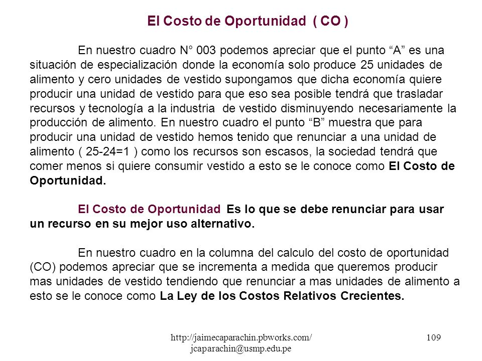 El Costo de Oportunidad ( CO )