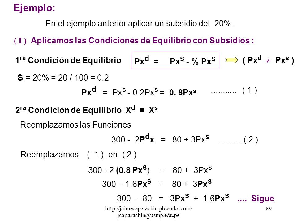 1ra Condición de Equilibrio 2ra Condición de Equilibrio Xd = Xs