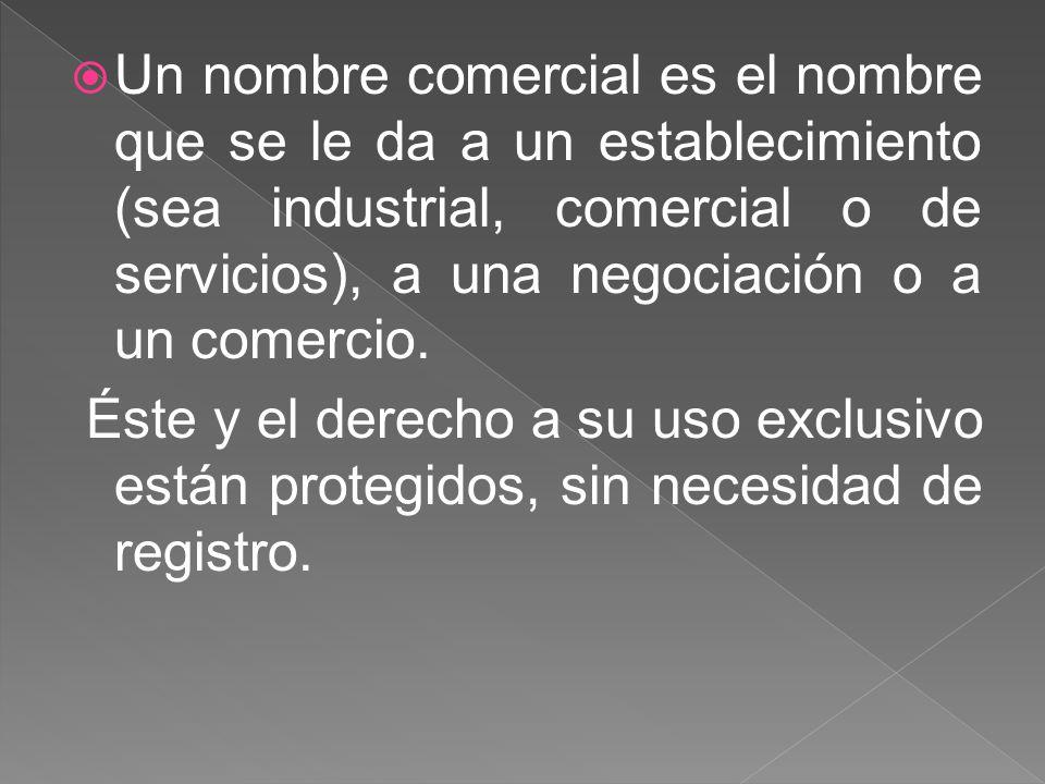 Un nombre comercial es el nombre que se le da a un establecimiento (sea industrial, comercial o de servicios), a una negociación o a un comercio.