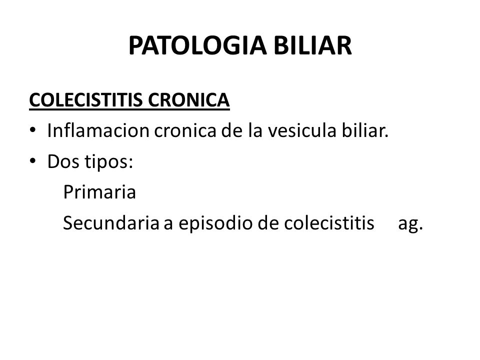 PATOLOGIA BILIAR COLECISTITIS CRONICA