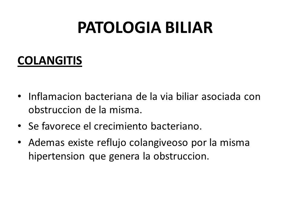 PATOLOGIA BILIAR COLANGITIS