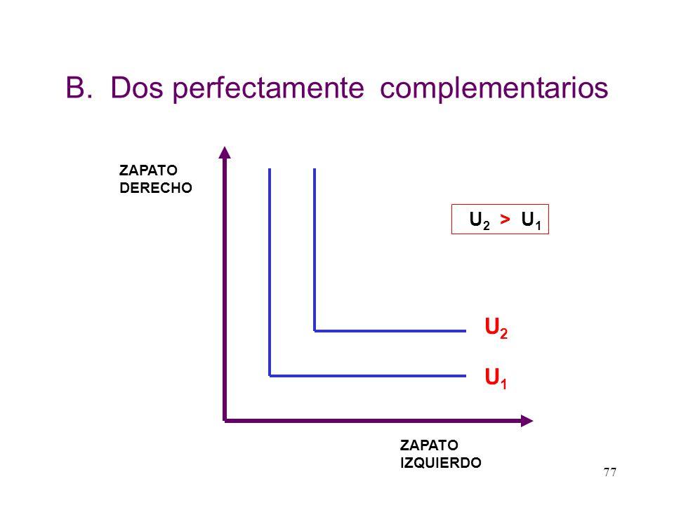 B. Dos perfectamente complementarios