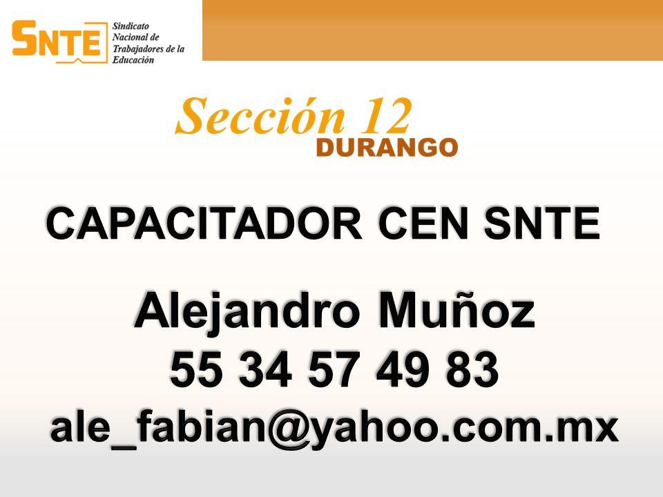 Alejandro Muñoz 55 34 57 49 83 CAPACITADOR CEN SNTE