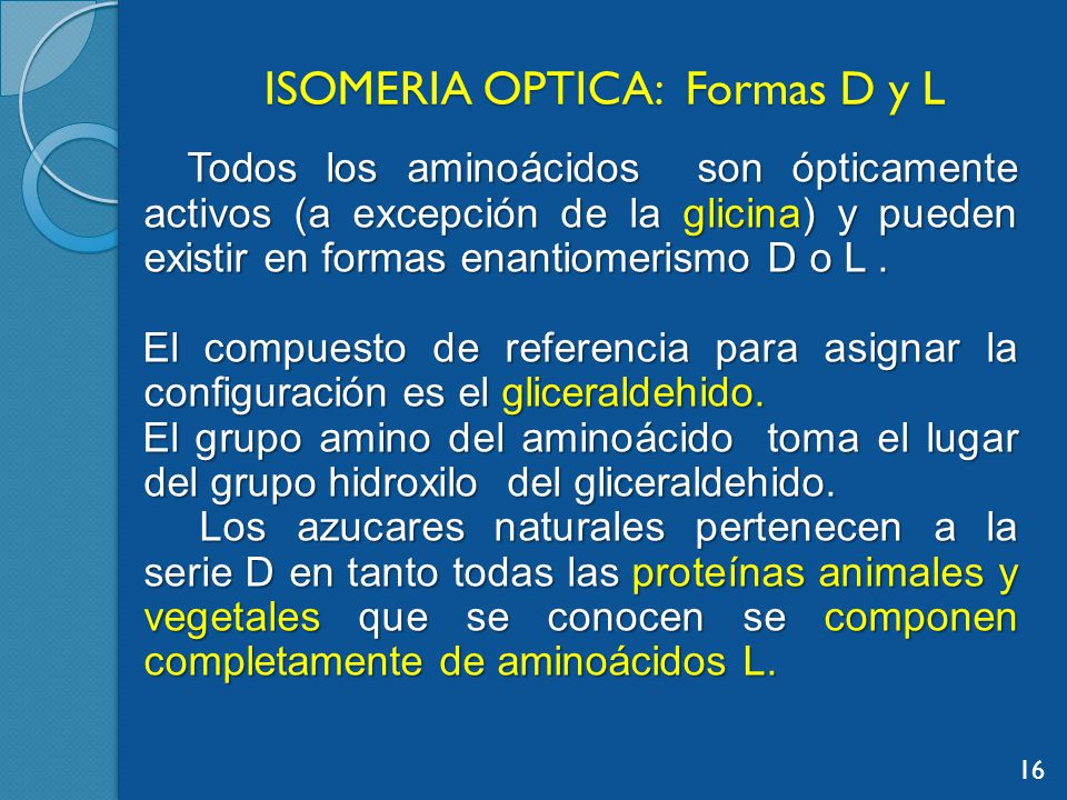 ISOMERIA OPTICA: Formas D y L
