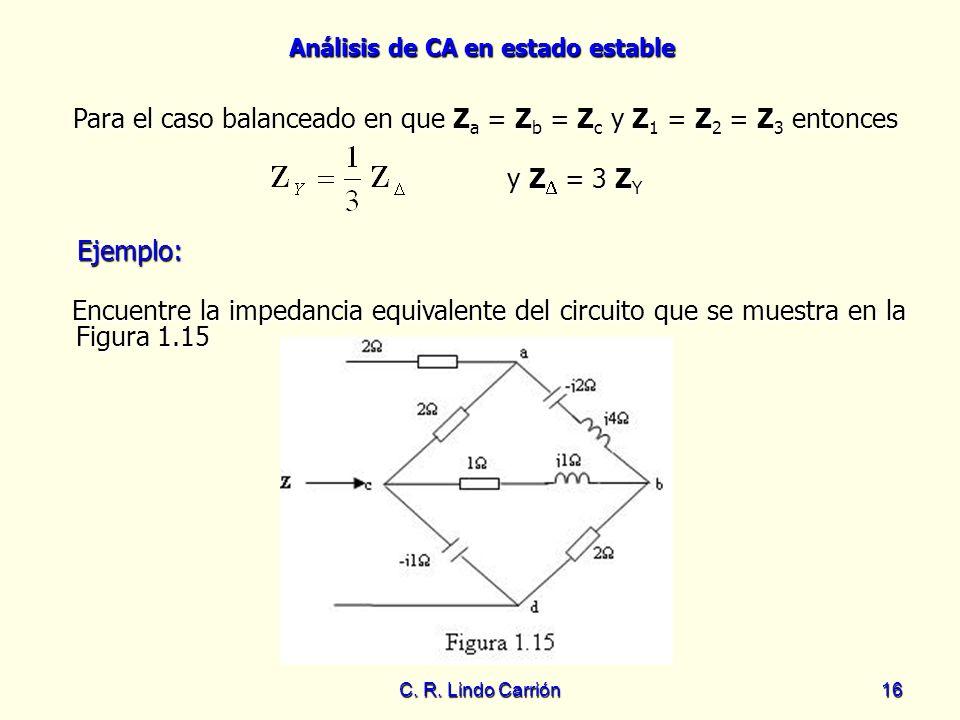 Para el caso balanceado en que Za = Zb = Zc y Z1 = Z2 = Z3 entonces