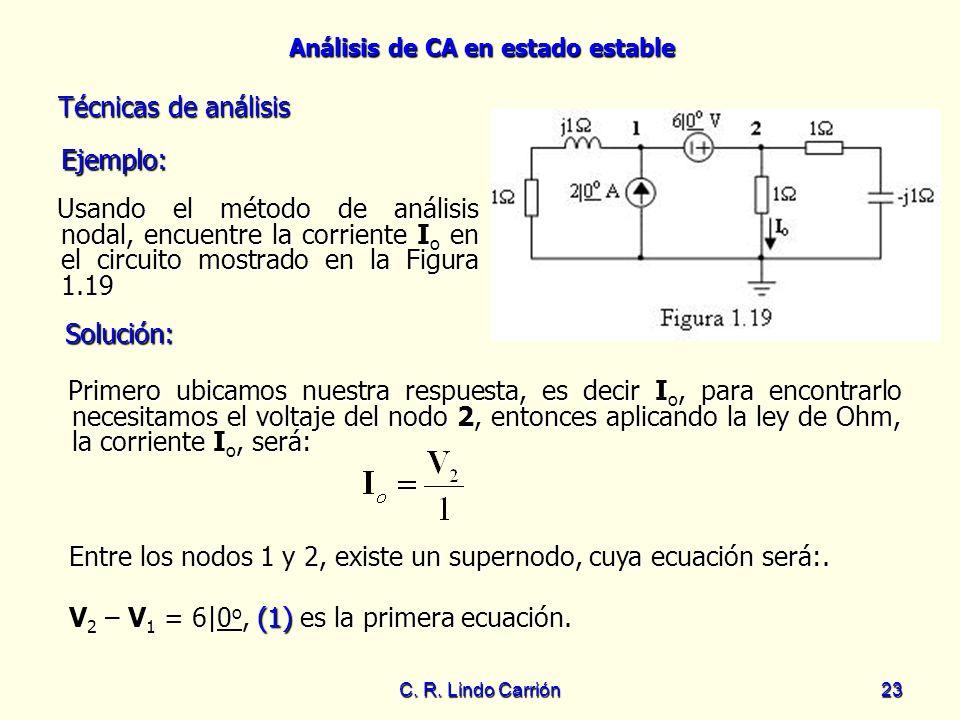 Entre los nodos 1 y 2, existe un supernodo, cuya ecuación será:.
