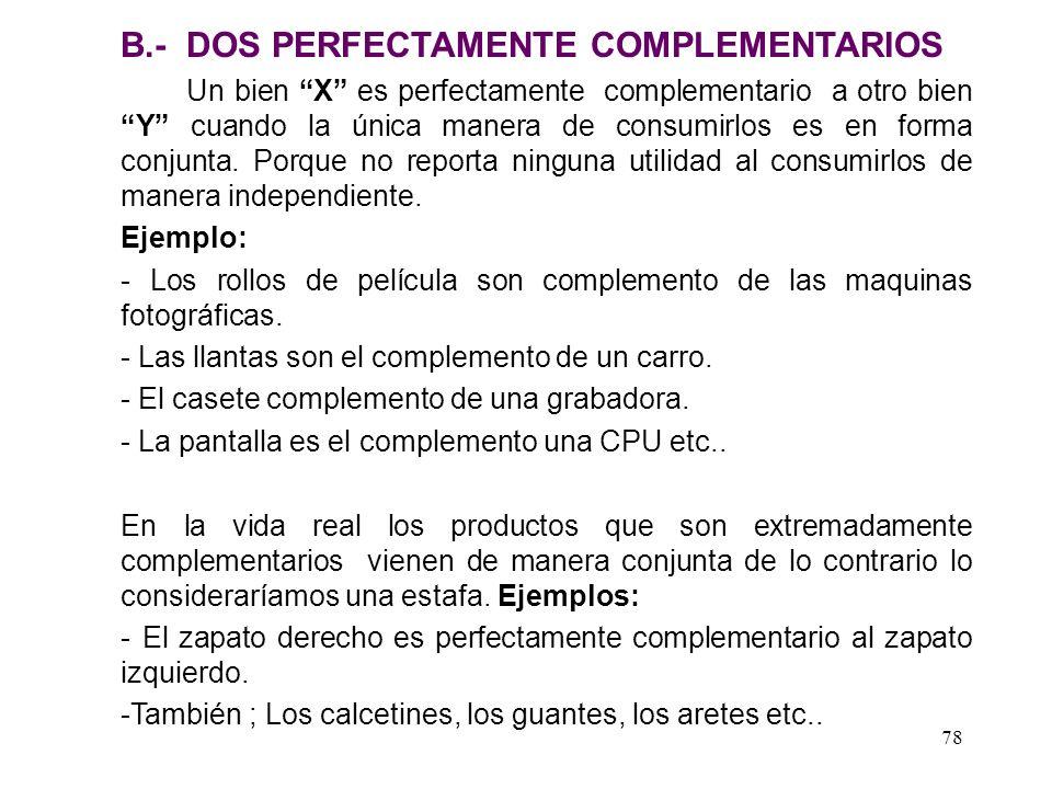 B.- DOS PERFECTAMENTE COMPLEMENTARIOS
