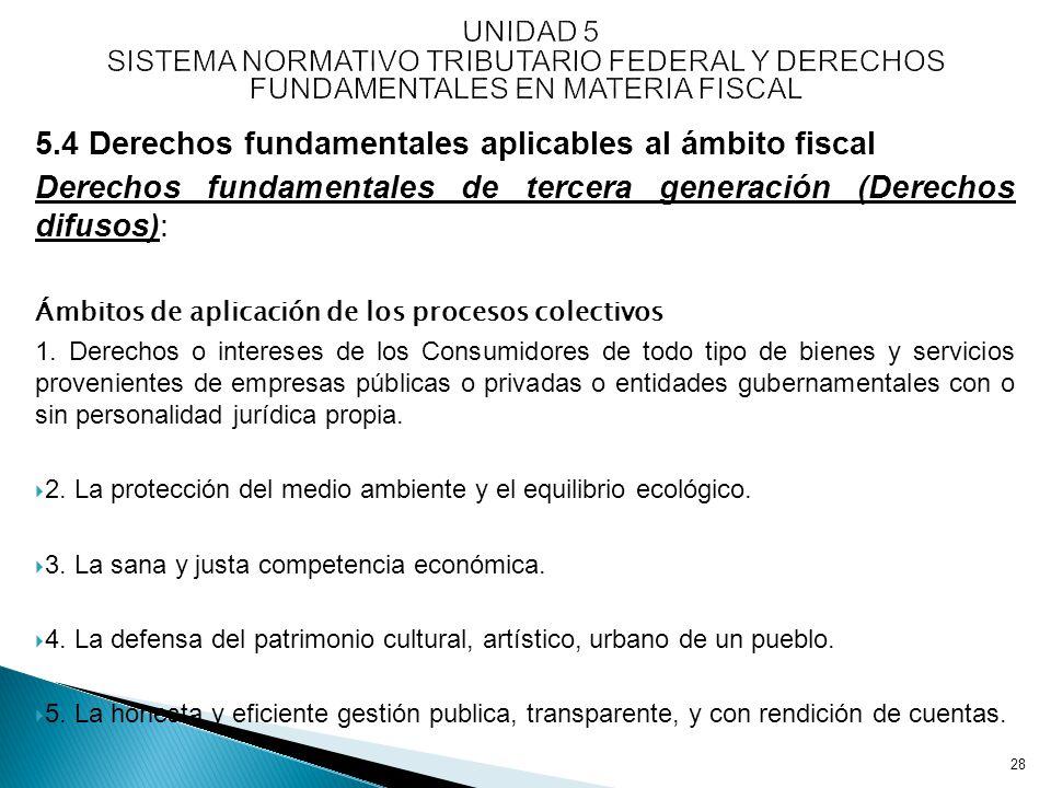 5.4 Derechos fundamentales aplicables al ámbito fiscal