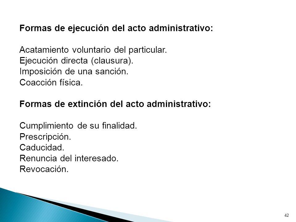 Formas de ejecución del acto administrativo:
