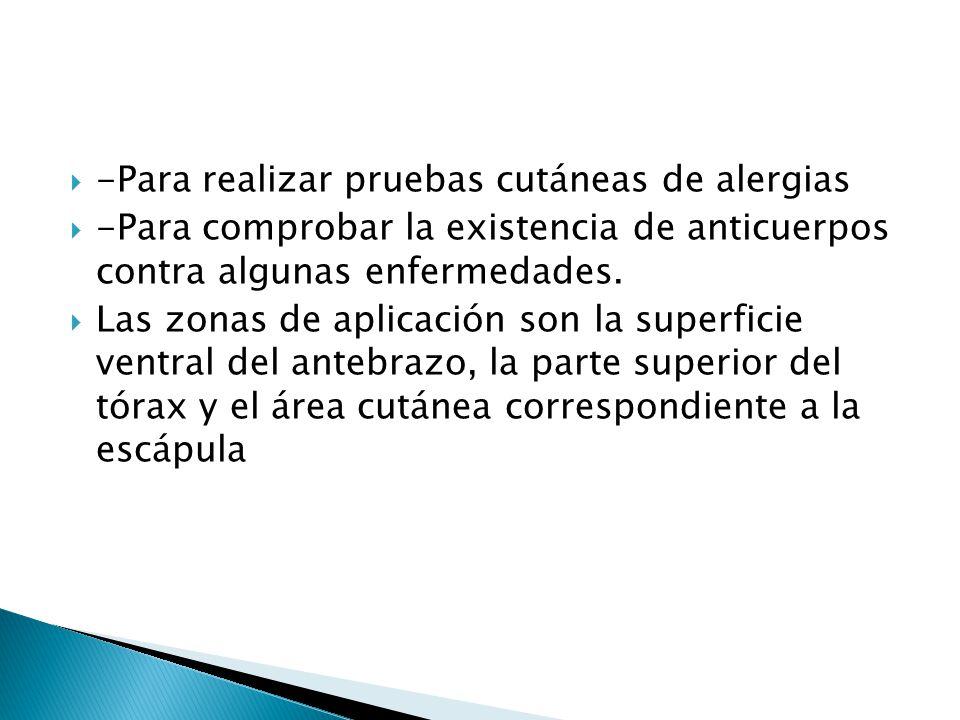 -Para realizar pruebas cutáneas de alergias