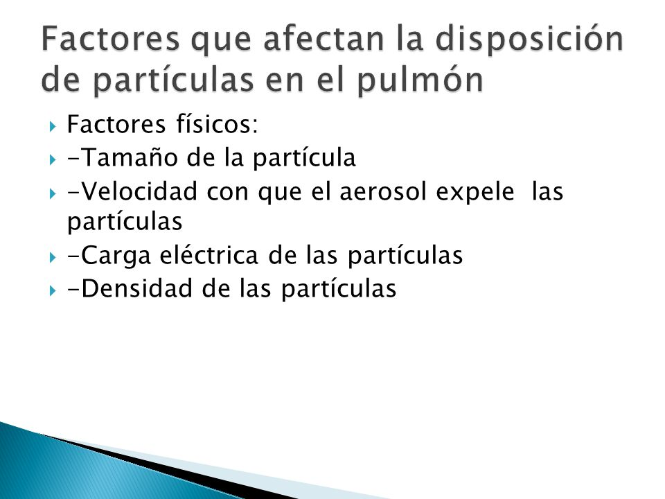 Factores que afectan la disposición de partículas en el pulmón