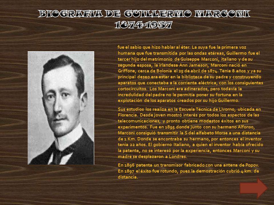 BIOGRAFIA DE GUILLERMO MARCONI 1874-1937