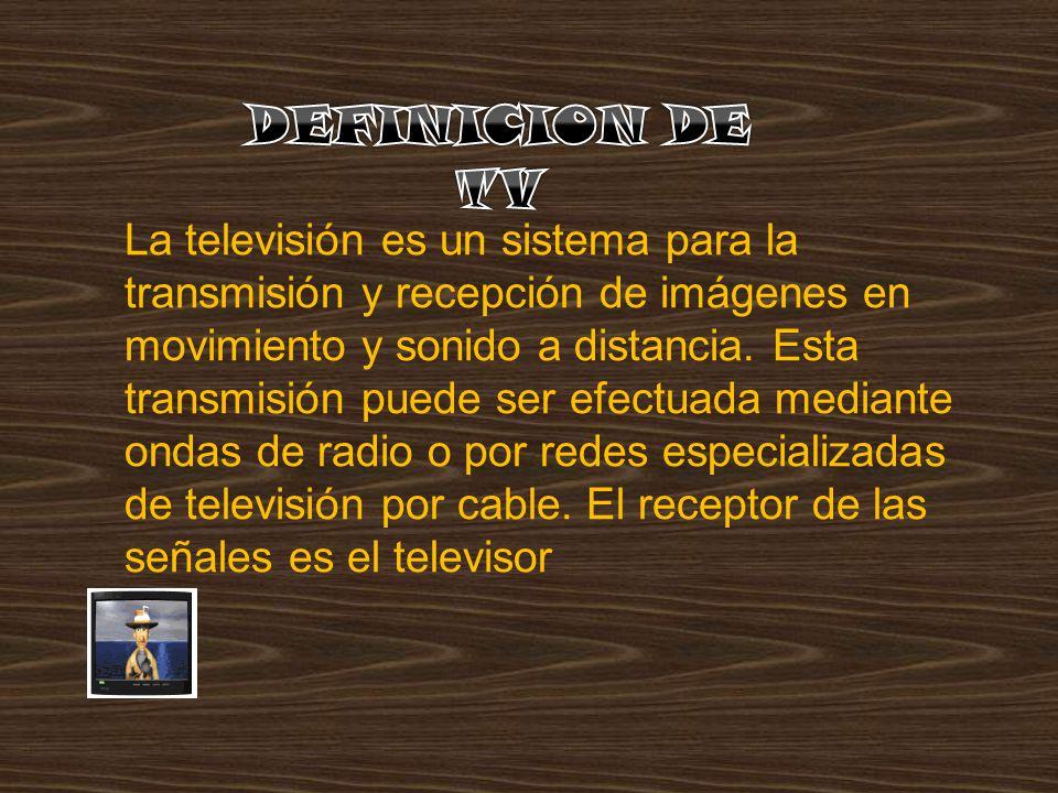 DEFINICION DE TV