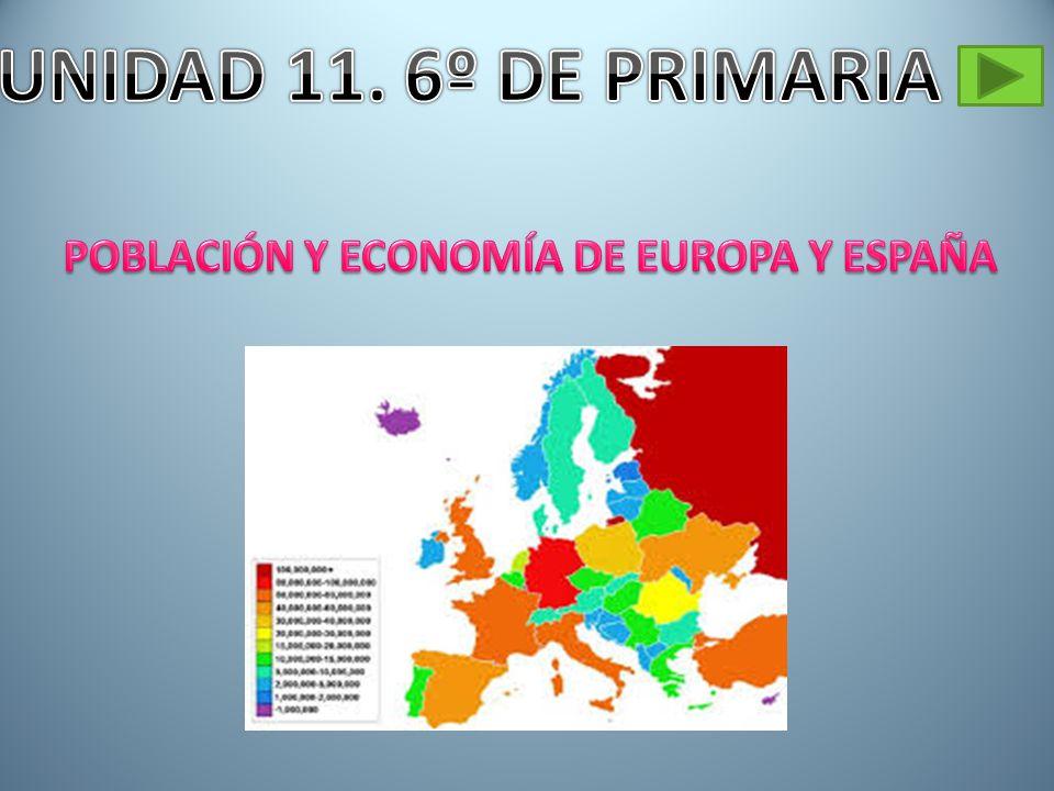 POBLACIÓN Y ECONOMÍA DE EUROPA Y ESPAÑA