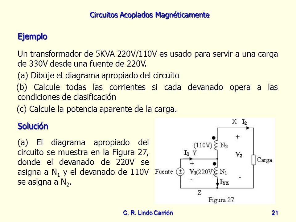 (a) Dibuje el diagrama apropiado del circuito
