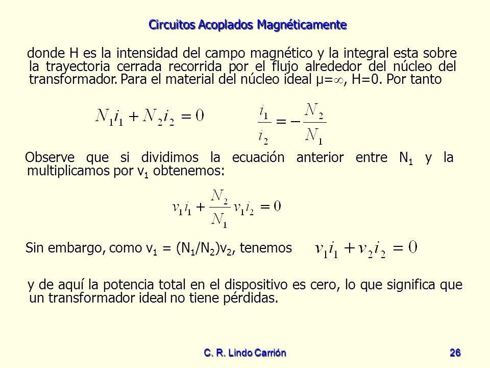 Sin embargo, como v1 = (N1/N2)v2, tenemos