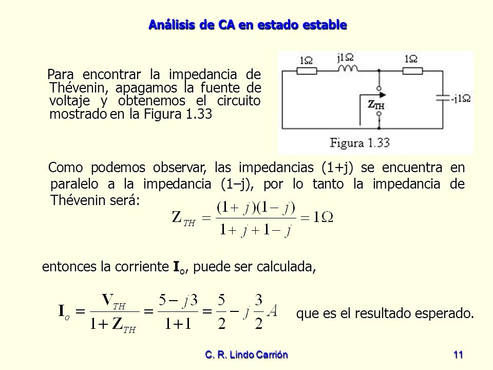 entonces la corriente Io, puede ser calculada,