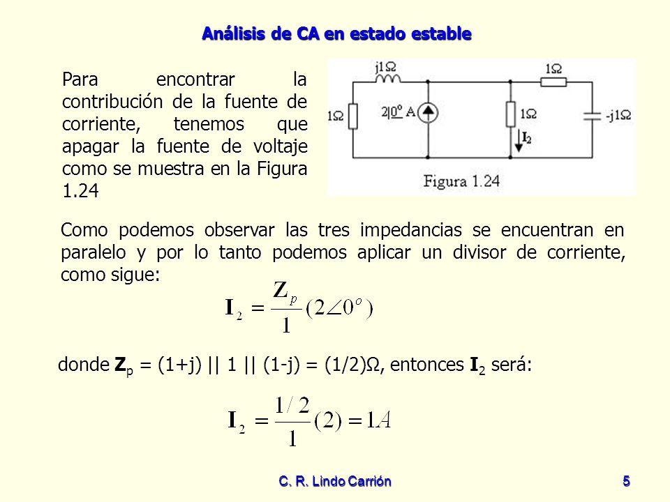 donde Zp = (1+j) || 1 || (1-j) = (1/2)Ω, entonces I2 será: