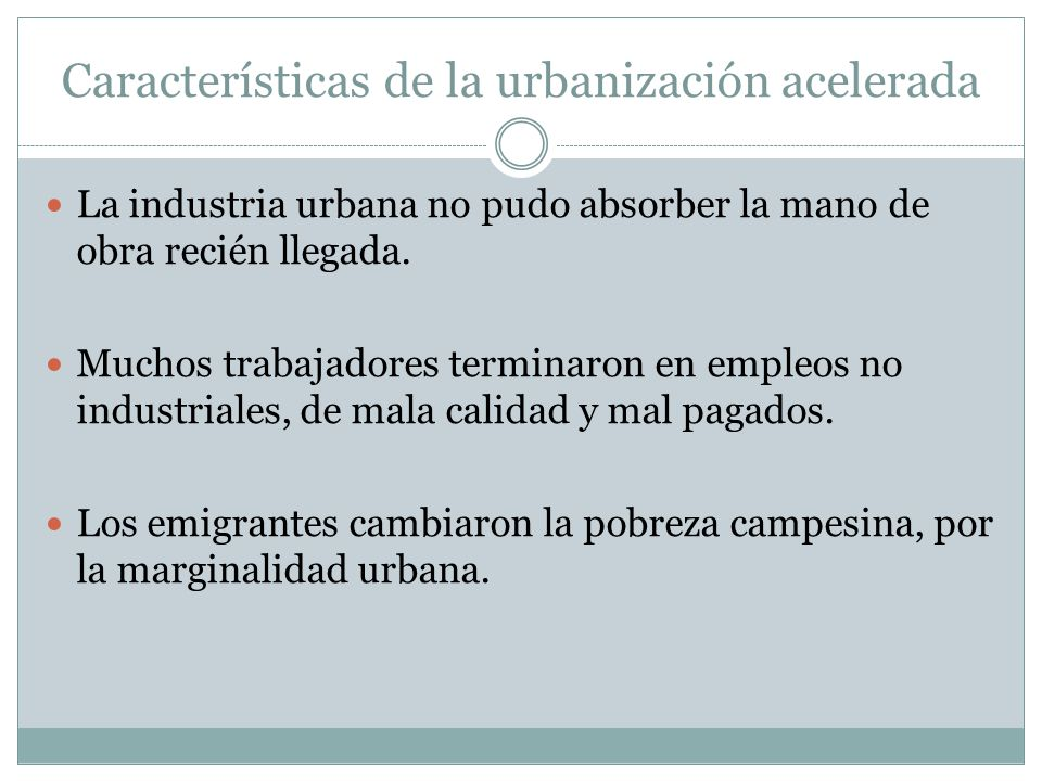 Características de la urbanización acelerada