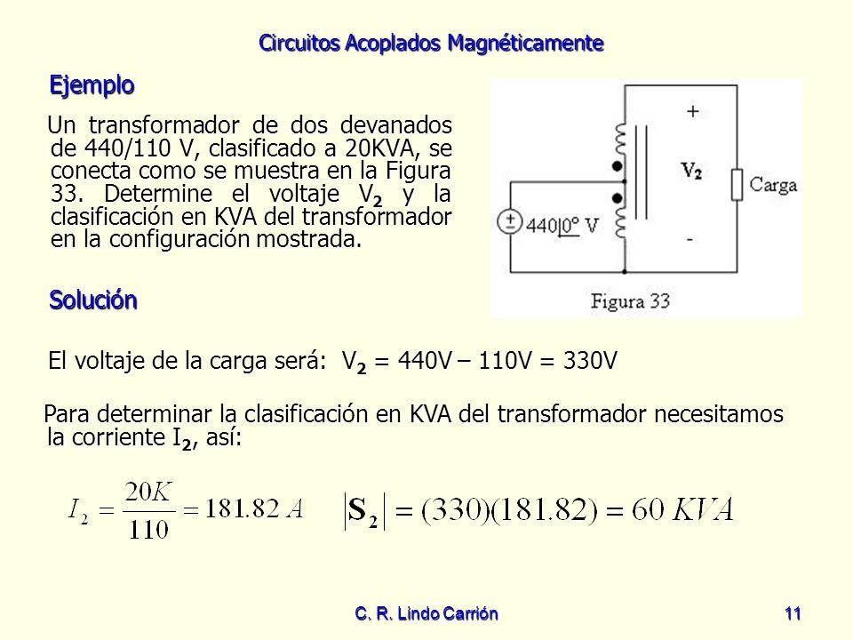 El voltaje de la carga será: V2 = 440V – 110V = 330V
