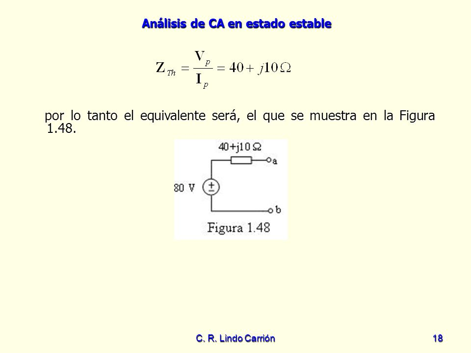 por lo tanto el equivalente será, el que se muestra en la Figura 1.48.