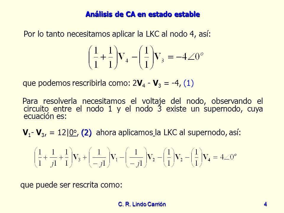 Por lo tanto necesitamos aplicar la LKC al nodo 4, así: