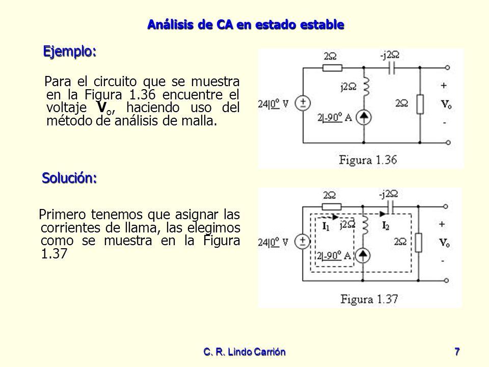 Ejemplo: Para el circuito que se muestra en la Figura 1.36 encuentre el voltaje Vo, haciendo uso del método de análisis de malla.