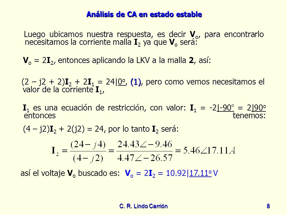 Vo = 2I2, entonces aplicando la LKV a la malla 2, así: