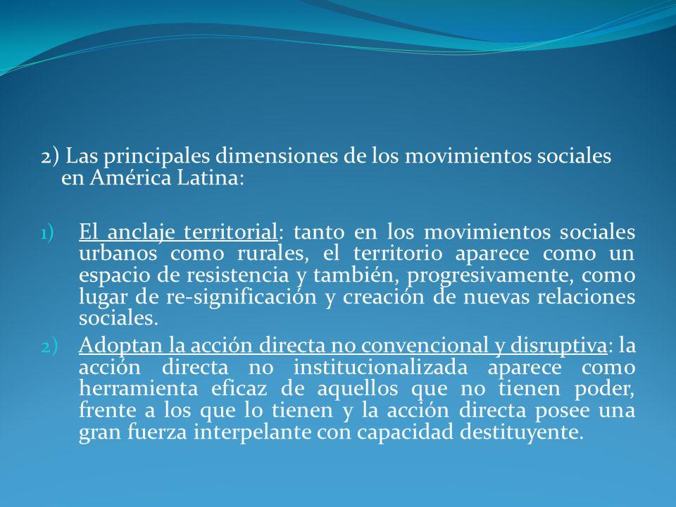 2) Las principales dimensiones de los movimientos sociales en América Latina: